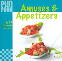 Kookboek Amuses & appetizers (fun food serie)